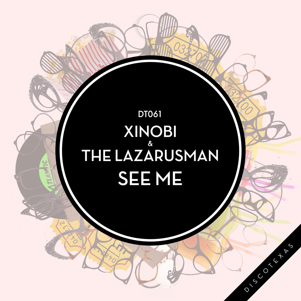 DT061: Xinobi & Lazarusman - See Me