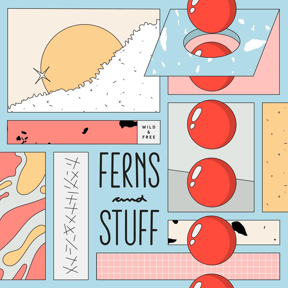 DT082: Wild & Free - Ferns And Stuff