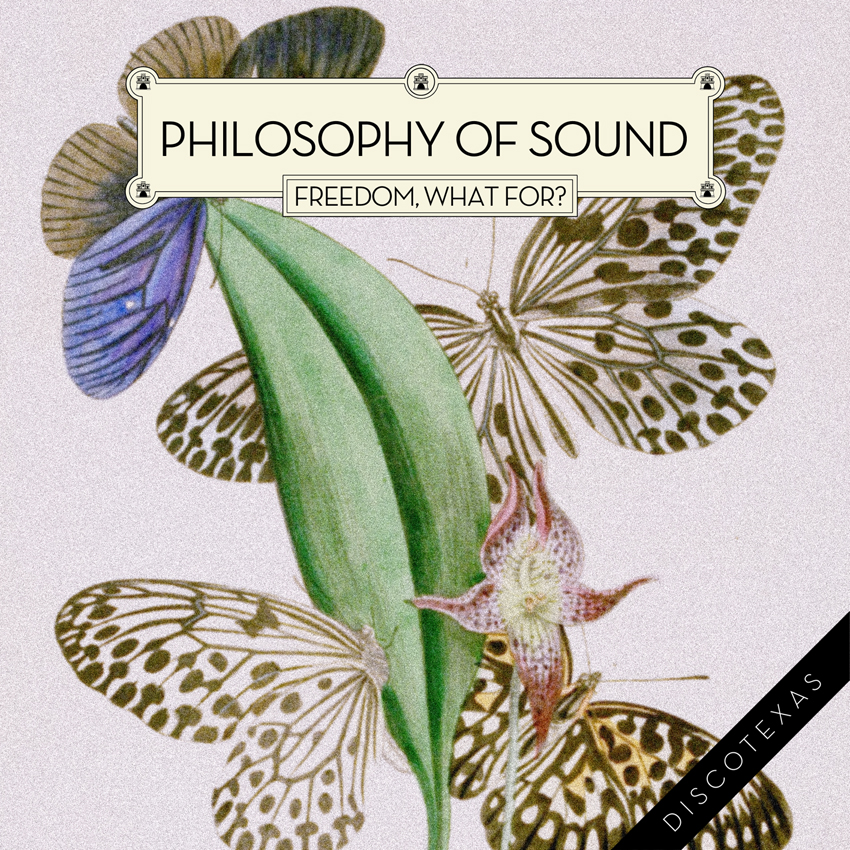 DT020 - Philosophy of Sound - Freedom, What For (2012) cover.jpg