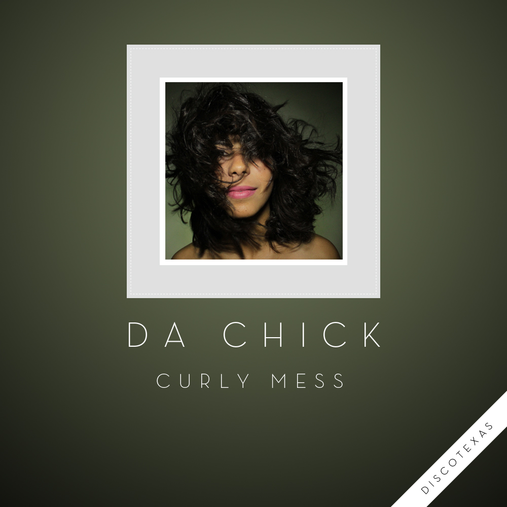 DT026 - Da Chick - Curly Mess (2012) cover.jpg