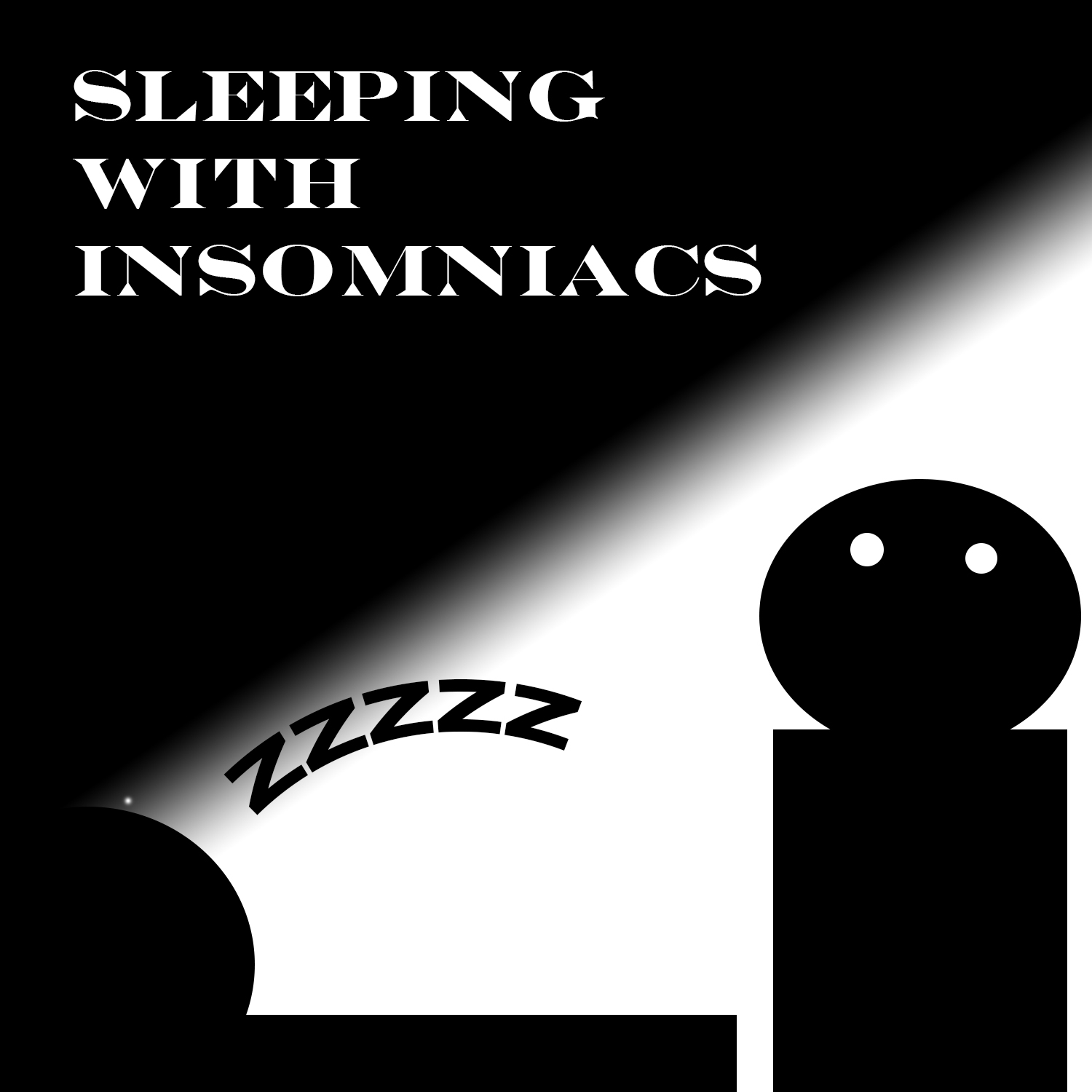 Sleeping With insomniacs - Dacespace.com