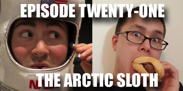 Episode 21 - The Arctic Sloth
