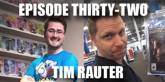 Episode 32 - Tim Rauter