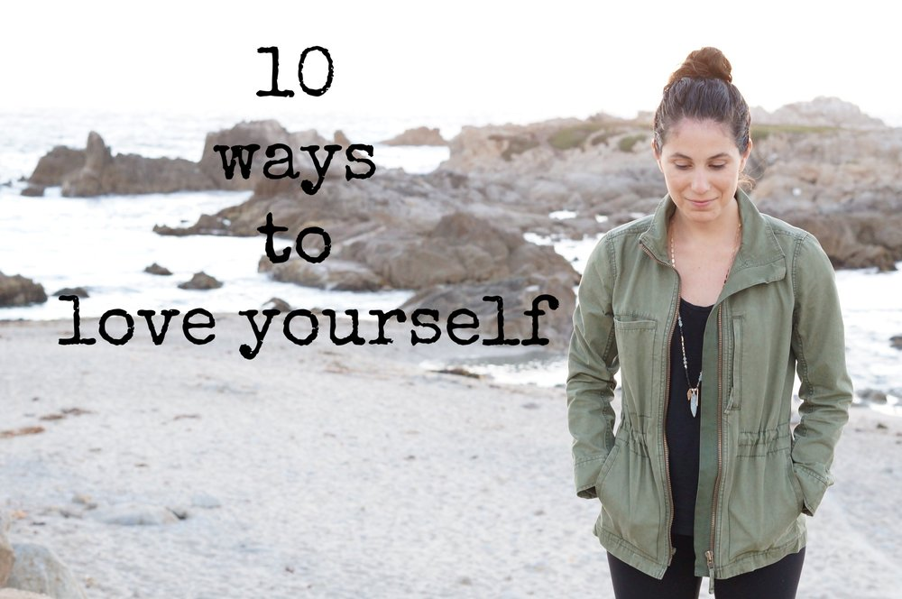 10 ways to love yourself