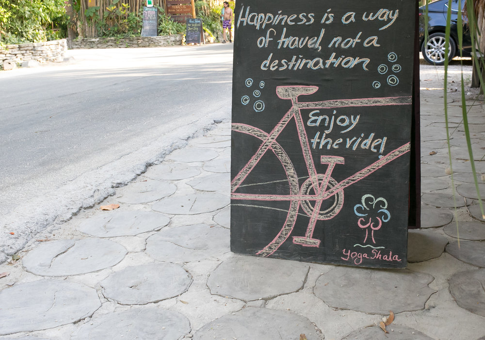 happiness is a way of travel. Not a destination