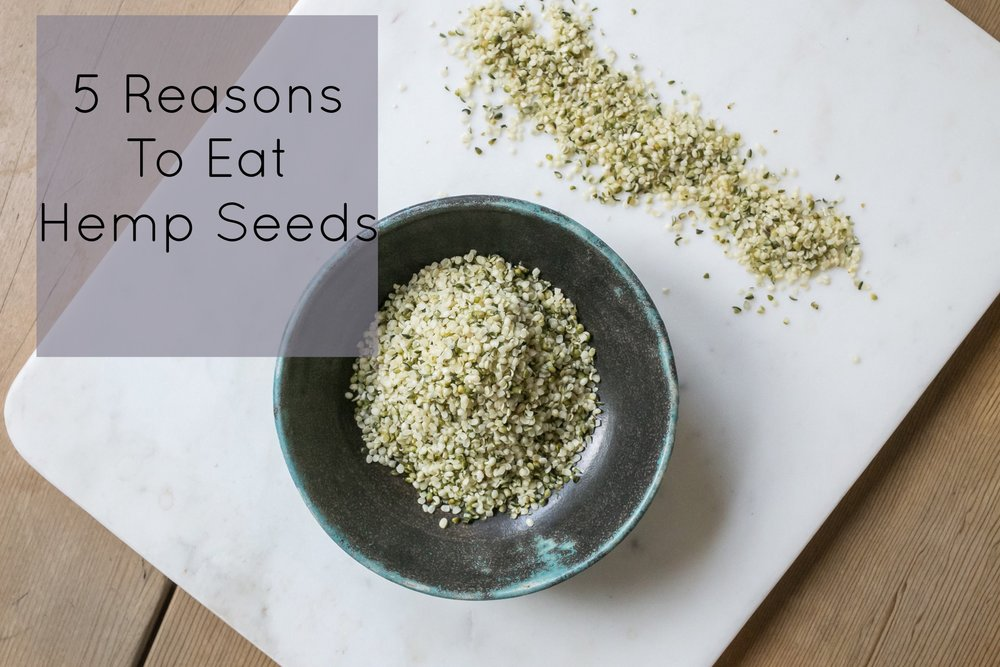5 reasons to eat hemp seeds