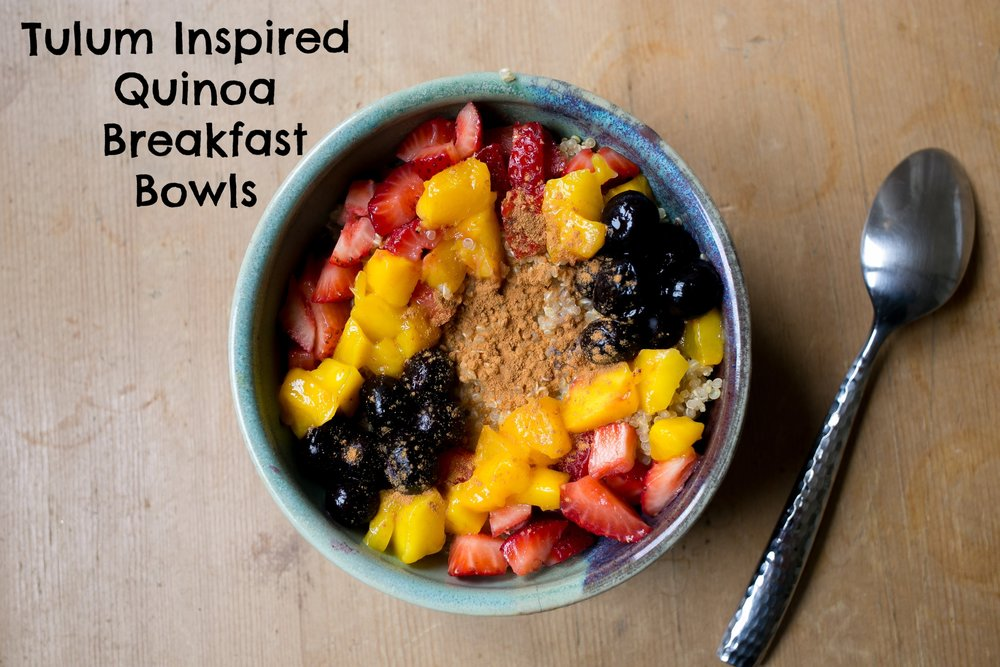 Tulum-Inspired Quinoa Breakfast Bowls