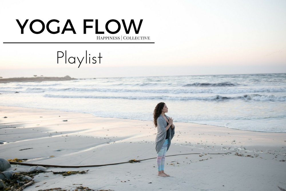 Yoga Flow Playlist Fall/Winter 2017