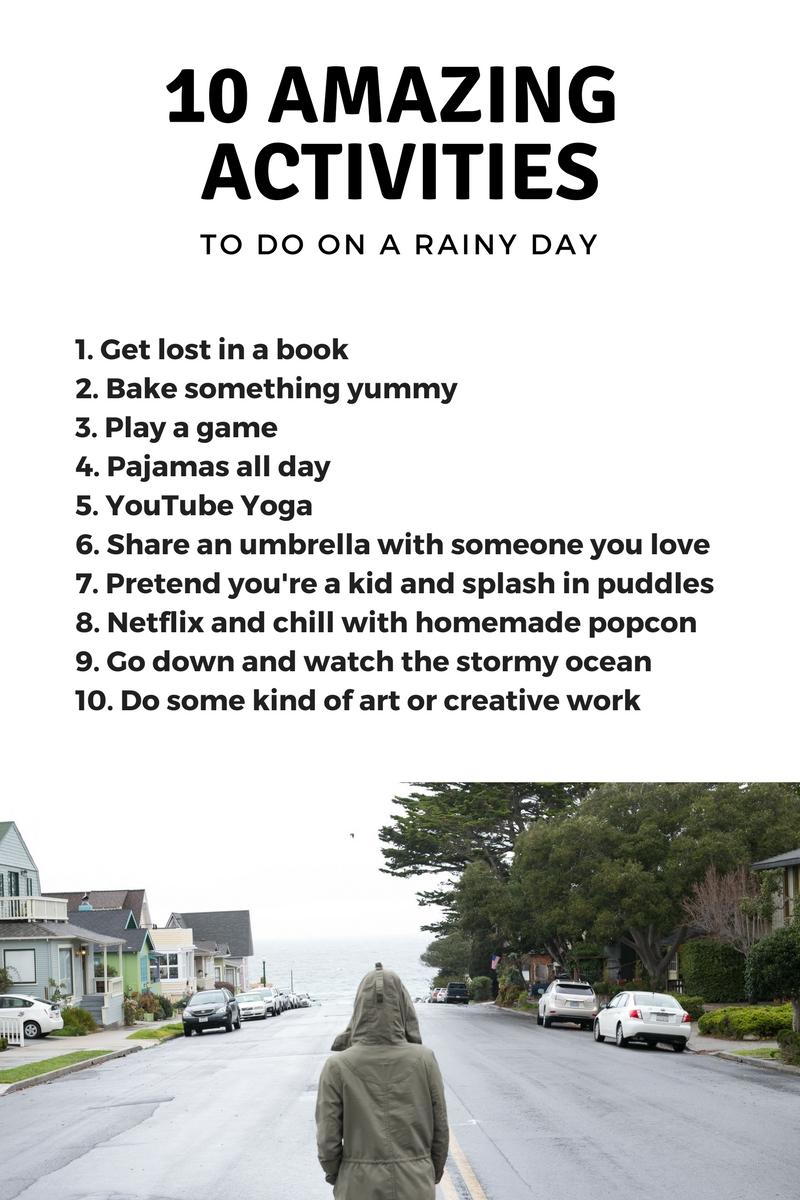 10 Amazing Activities To Do On A Rainy Day - happinesscollective.org