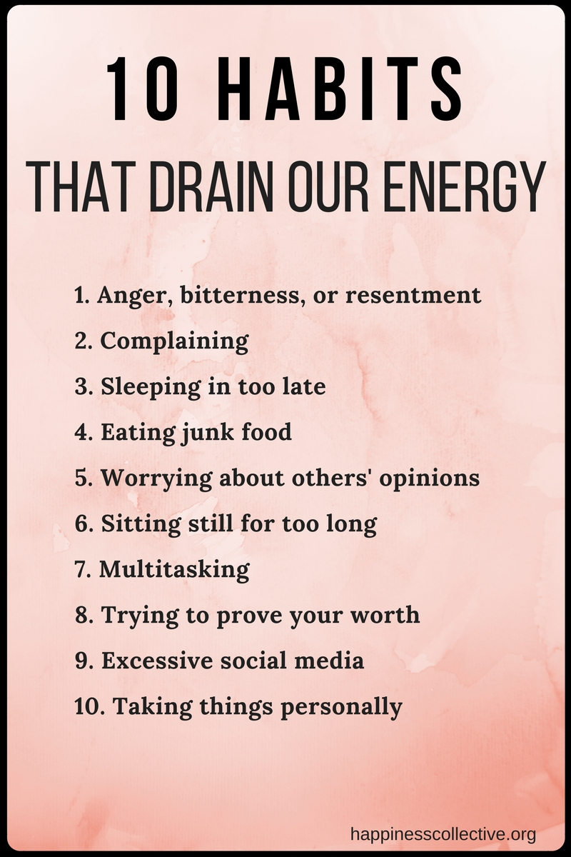 10 habits that drain our energy - Happinesscollective.org