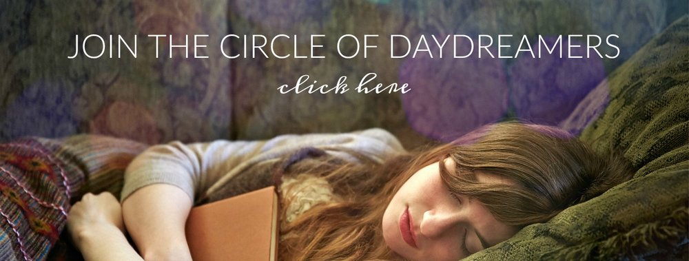 Join the Circle of Daydreamers. Receive freebies, challanges, daydream dares and more. www.circleofdaydreams.com