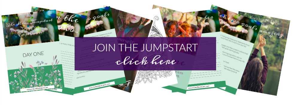 Join the Mini Jumpstart to YOU Experience and spark a new beginning today. Circle of Daydreams. www.circleofdaydreams.com