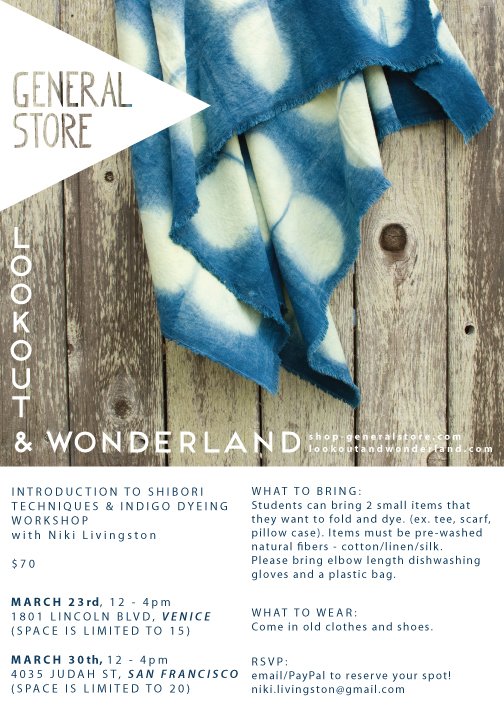 Intro to shibori & indigo dyeing workshop at General Store venice and SF locations
