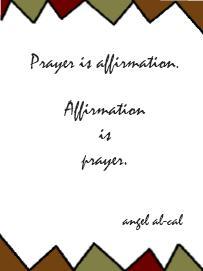 Prayer is affirmation.JPG