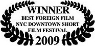 winner best foreign film nyc downtown short film festival 2009 james connor clements.jpg