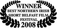 winner best northern irish ireland short film belfast film festival 2008 james connor clements.jpg