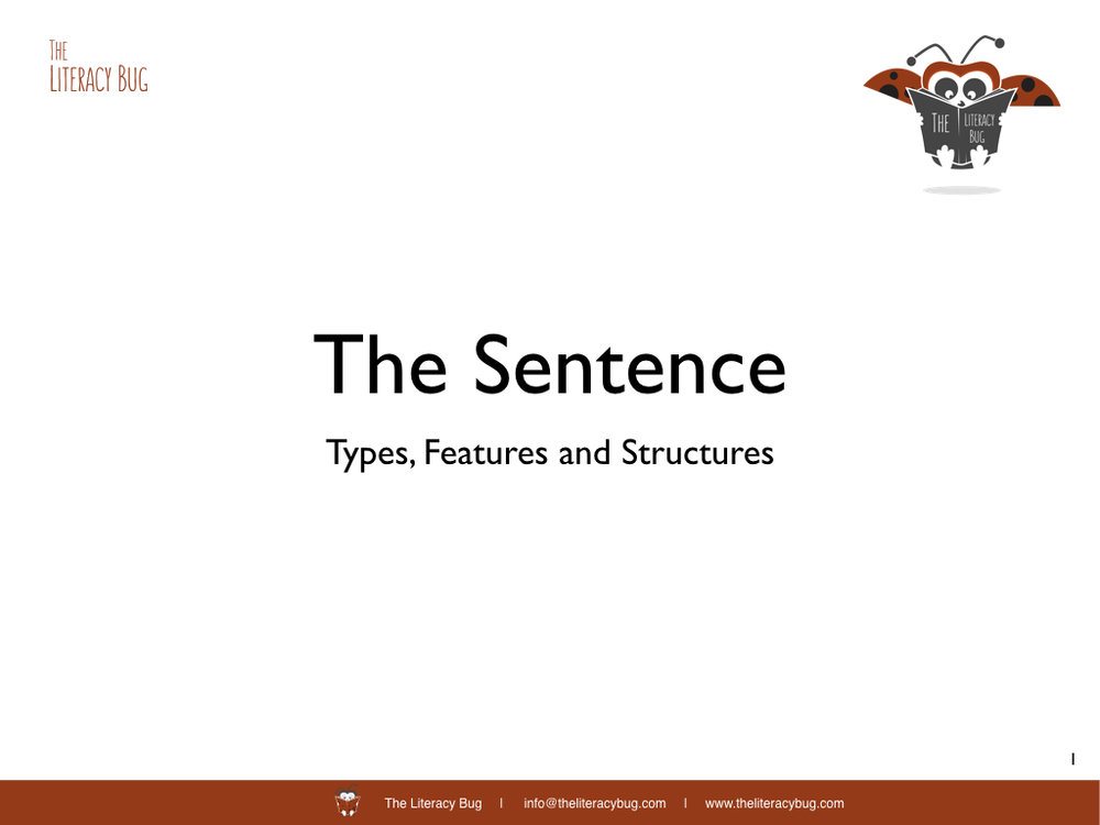 The Sentence: Features, Types and Structures — The Literacy Bug