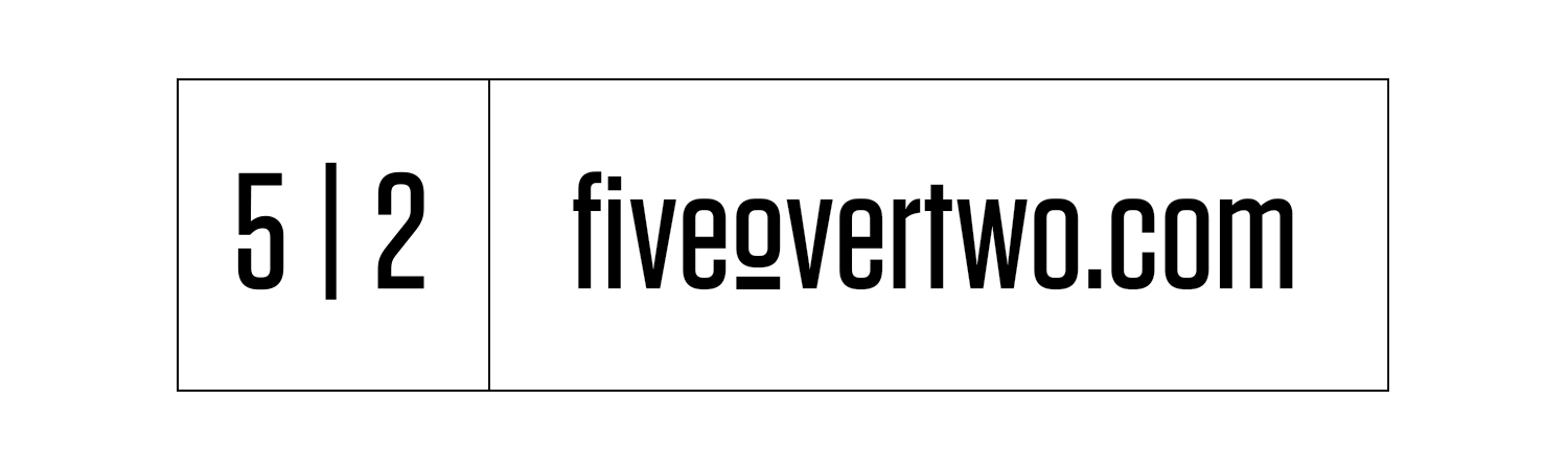 Five Over Two