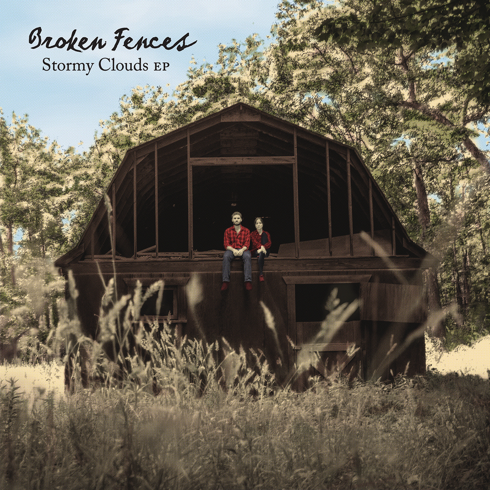 Broken Fences -  Stormy Clouds
