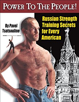 There's a reason this entire book focuses on the deadlift and press. And I wouldn't second-guess this Russian.