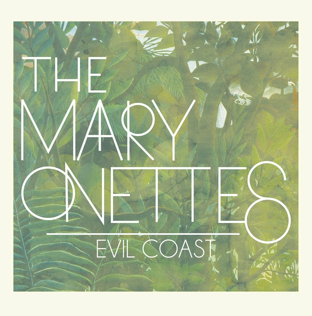 the mary onettes evil coast.jpg