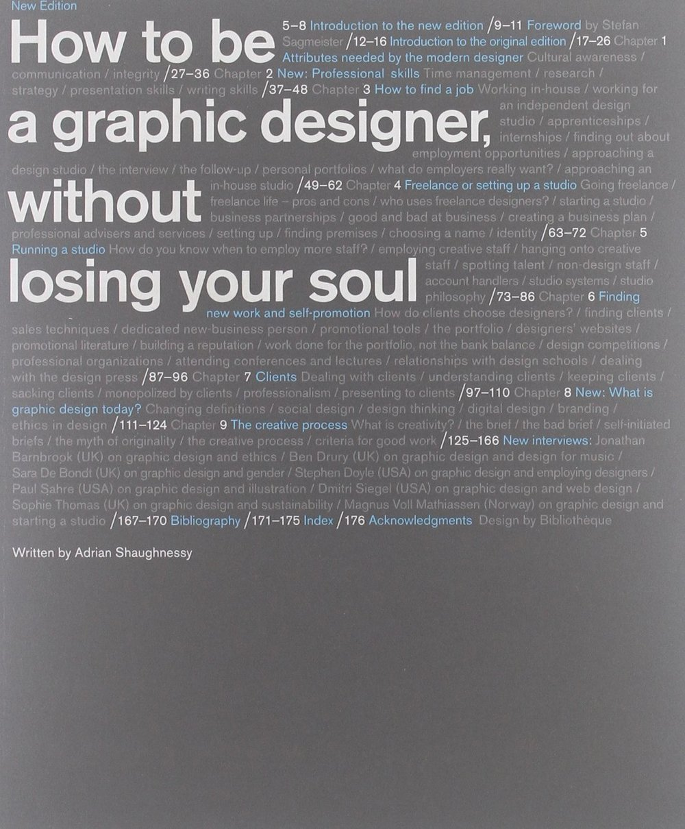 Adrian Shaughnessy:  How to be a graphic designer without losing your soul . Kuva:  Amazon.com