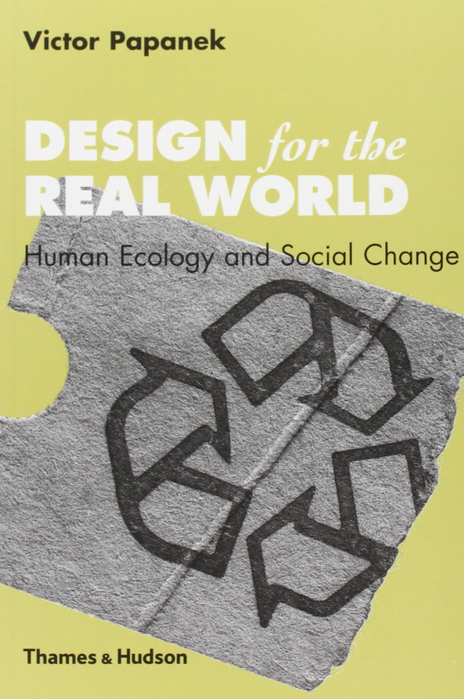 Victor Papanek:  Design for the Real World: Human Ecology and Social Change . Kuva:  Amazon.co.uk