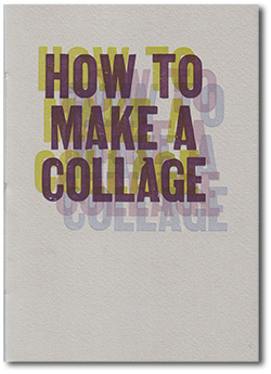 How to Make a Collage