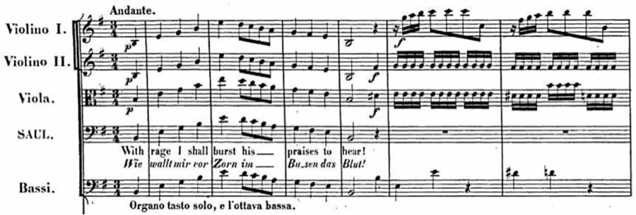 Example 1. Handel, Saul, act I, scene iii (With Rage I shall burst his Praises to hear!), mm. [0]-6.