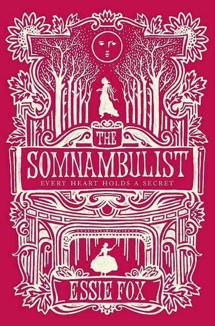 The Somnambulist - Essie Fox