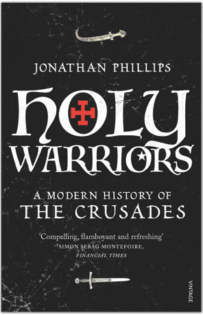 Holy Warriors - Jonathan Phillips