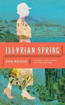 Illyrian Spring - Anne Bridge