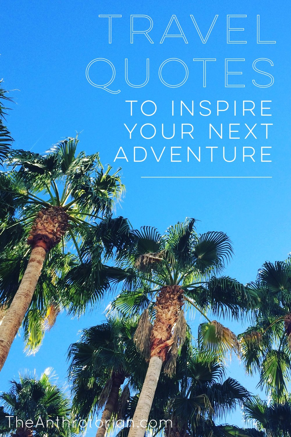 Travel Quotes to Inspire Your Next Adventure