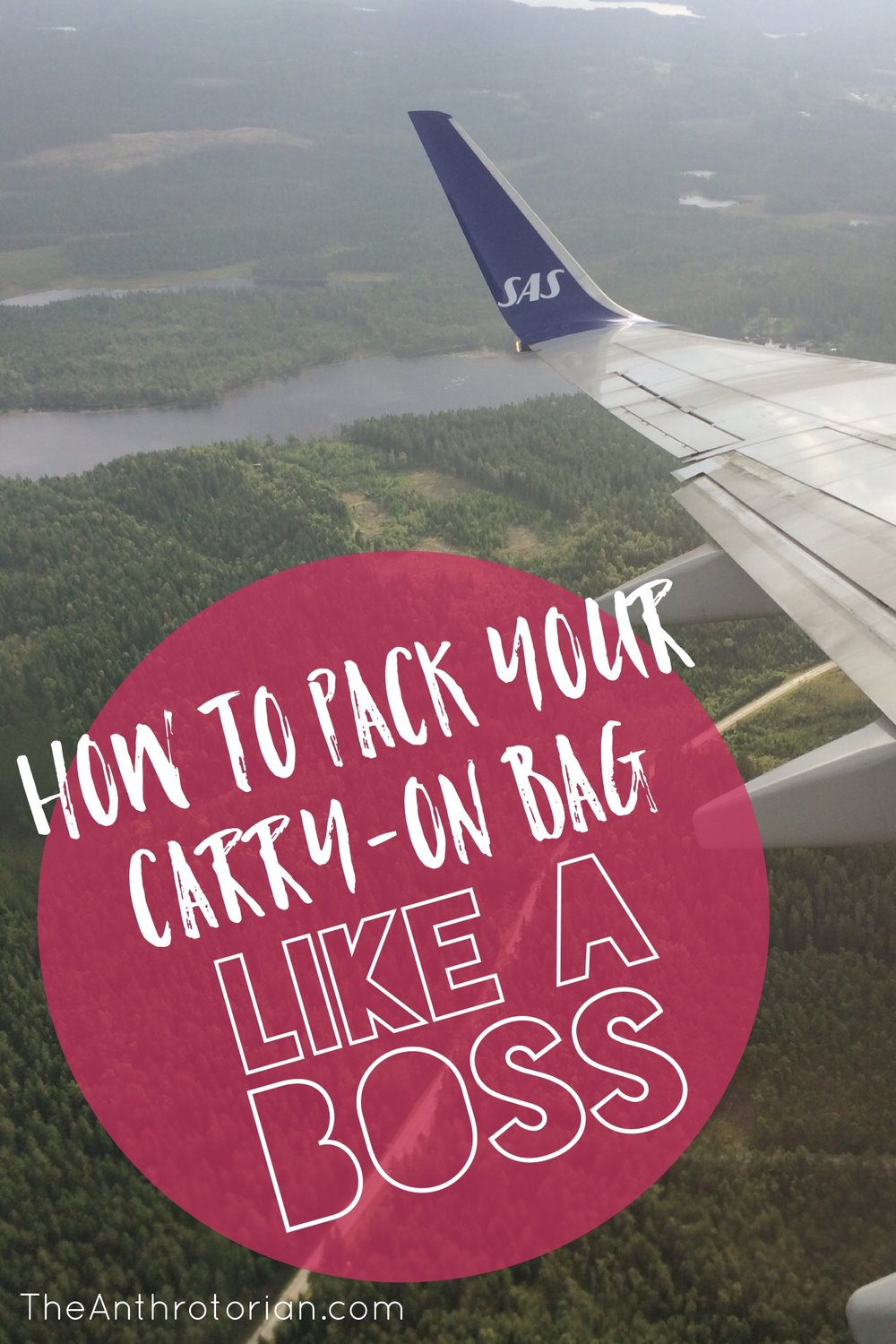 Pack Your Carry-On Bag Like A Boss