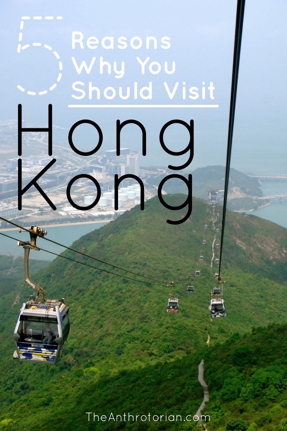 5 Reasons to Visit Hong Kong