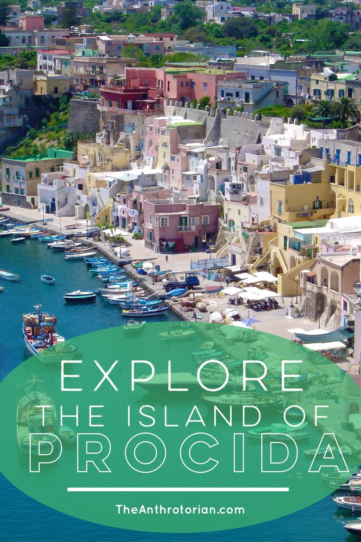 Explore Procida in Italy