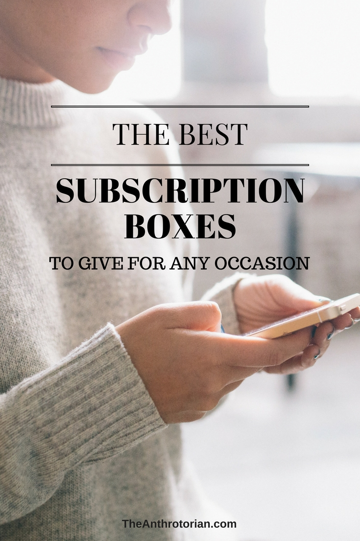 Subscription Boxes to Give as Gifts