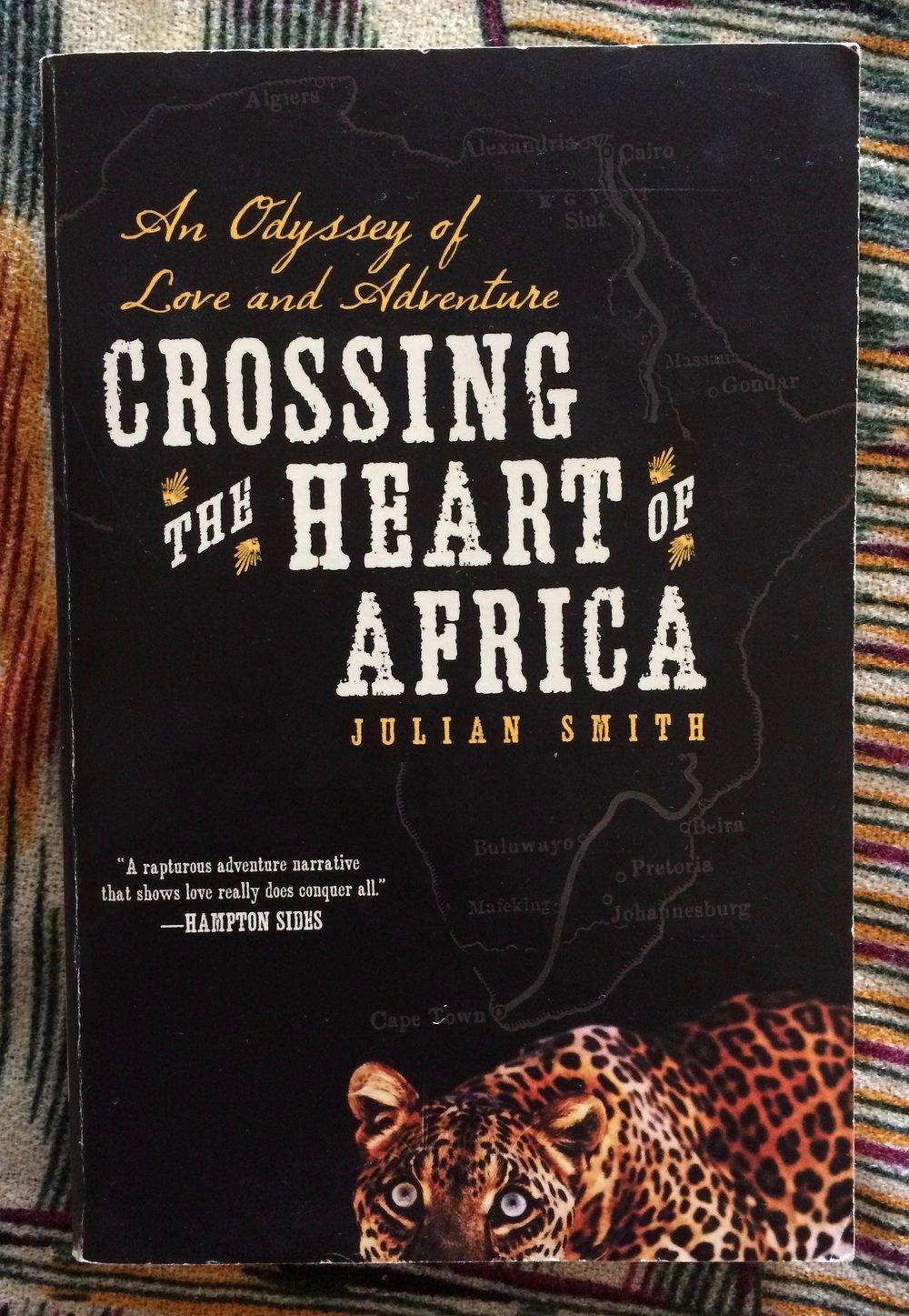 Reads For The Road: Crossing the Heart of Africa by Julian Smith