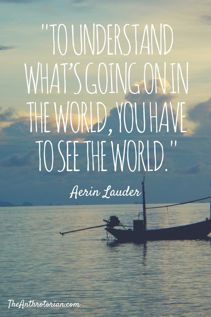 Best Side By Side >> The Best Travel Quotes From Around The World — The Anthrotorian