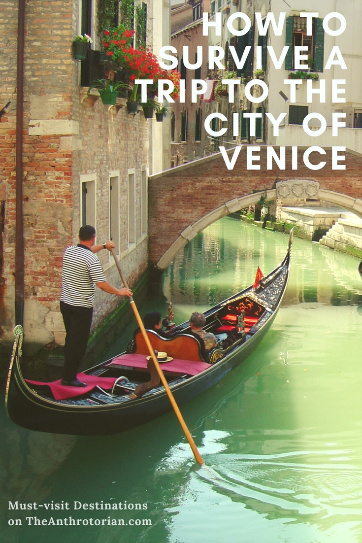 How to survive a trip to the City of Venice in Italy