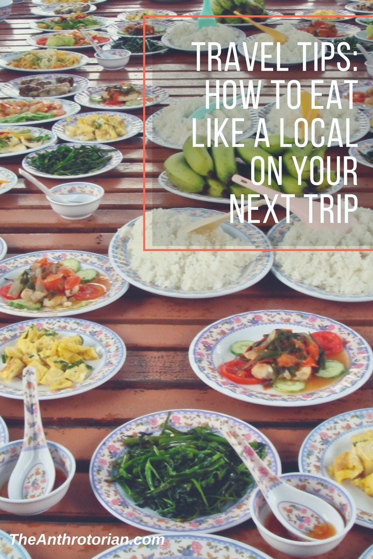 How to eat like a local on your next trip