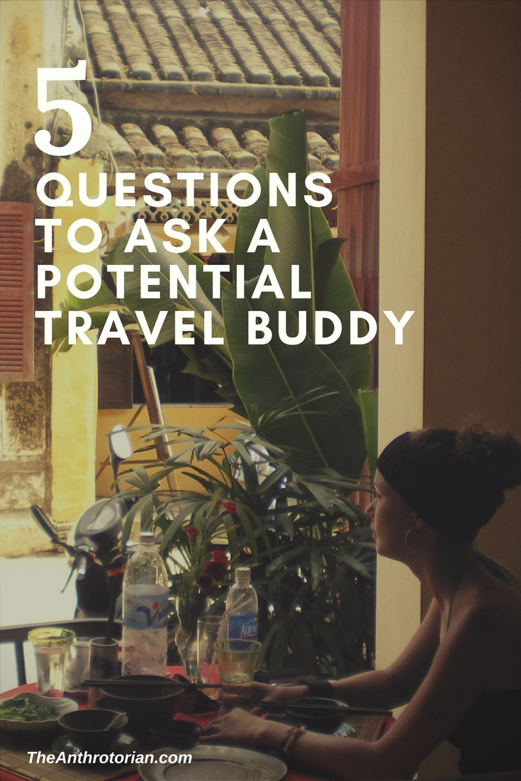 Important questions to ask a potential travel buddy