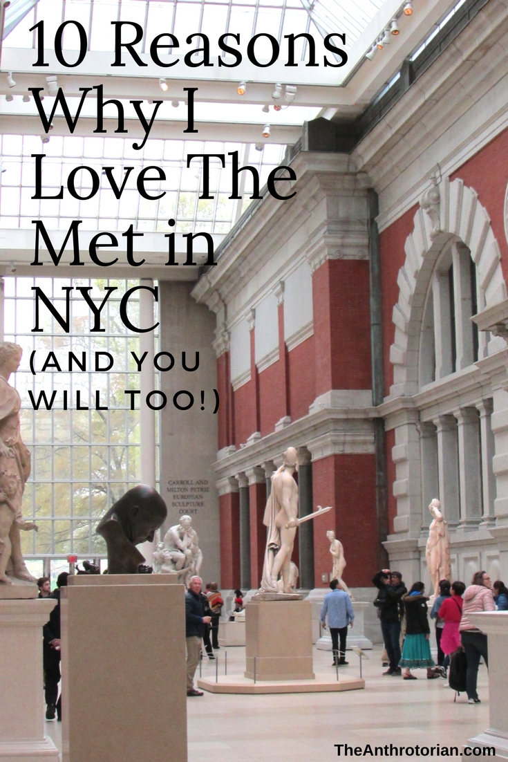 Reasons to Visit The Met in NYC