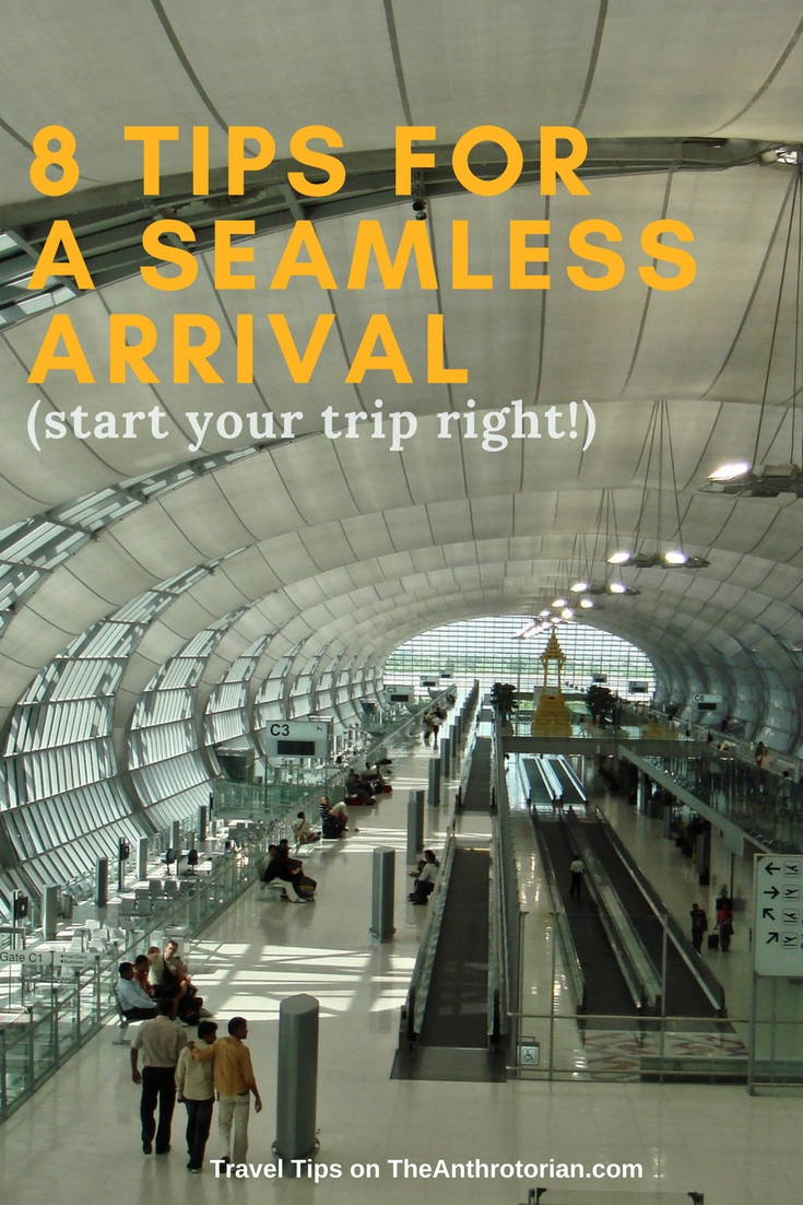 Tips for a seamless arrival on your next trip