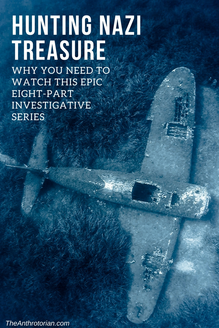 Hunting Nazi Treasure Investigation Series