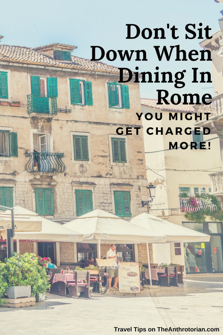 Don't Sit Down When Dining In Rome