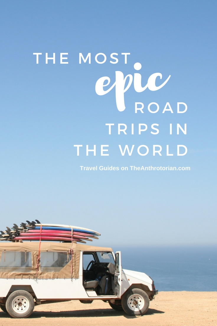 the most epic road trips in the world