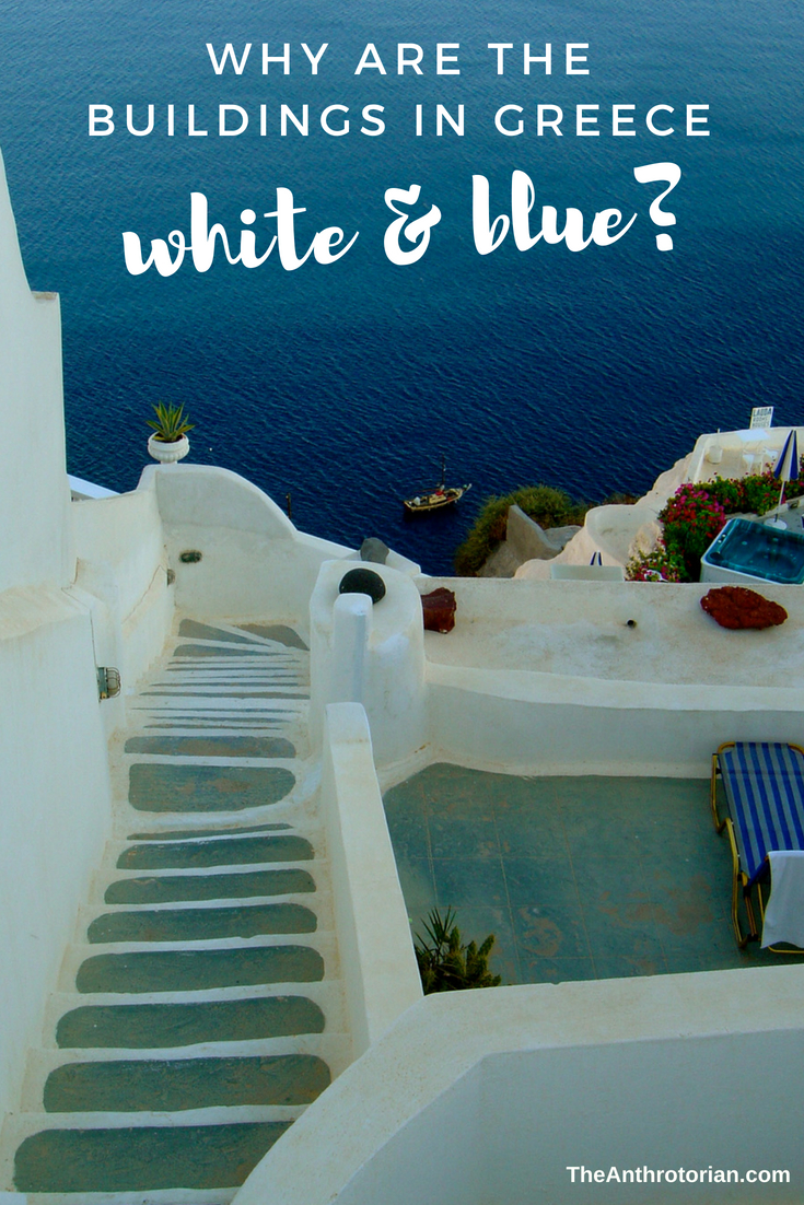 Why are Greek buildings white and blue