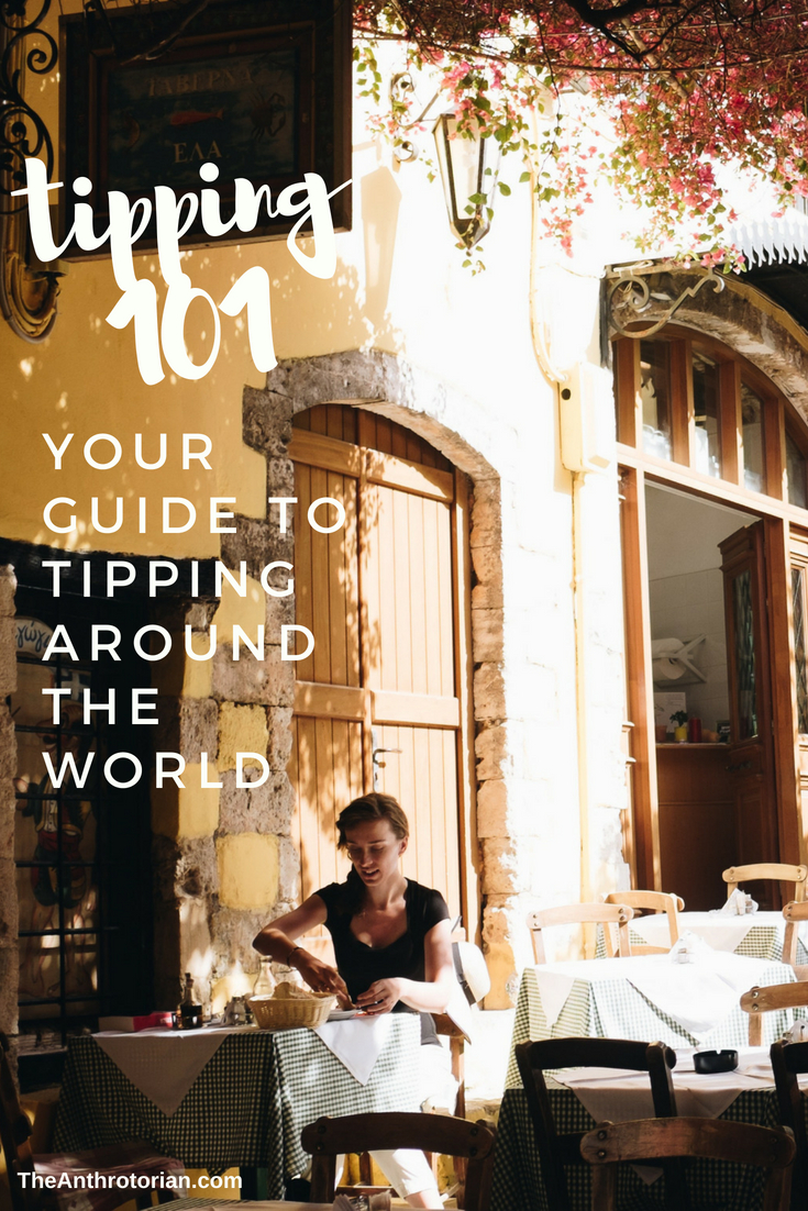 Your Guide to Tipping Around The World