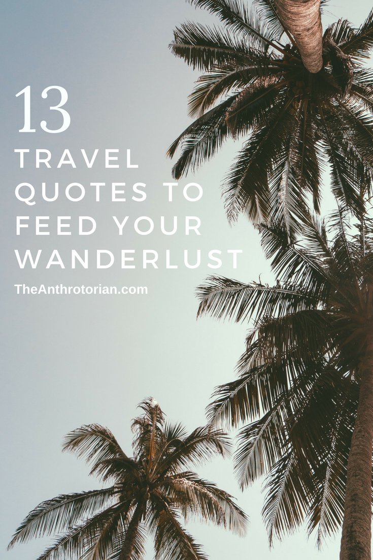 Travel quotes to feed your wanderlust